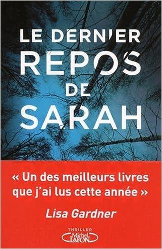 Le dernier repos de Sarah - Dugoni Robert