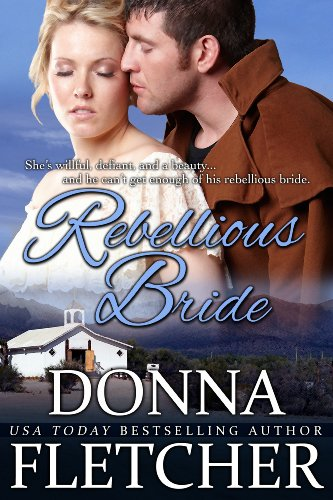 Rebellious bride kindle edition by donna fletcher romance kindle rebellious bride by fletcher donna fandeluxe Gallery