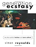 Generation Ecstasy, Simon Reynolds, 0415923735