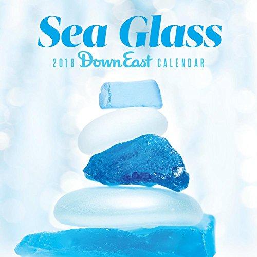 Sea Glass: 2018 Down East Calendar