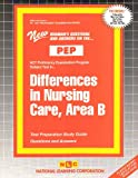 Differences in Nursing Care : Area B, Rudman, Jack, 0837355443