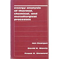 Exergy Analysis of Thermal, Chemical, and Metallurgical Processes