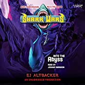 Into the Abyss: Shark Wars 3 | E.J. Altbacker