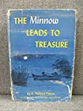 img - for the minnow leads to treasure ( minnow on the say) book / textbook / text book