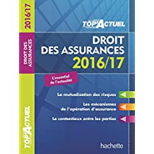 TOP Actuel Droit Des Assurances 2016/2017 (TOP'Actuel) (French Edition)