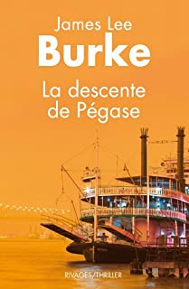 La descente de Pégase, Burke, James Lee