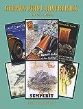German Print Advertising, 1933-1945, Ray Cowdery and Josephine Cowdery, 0910667292