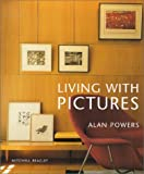 Living with Pictures, Alan Powers, 1840002433
