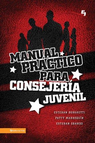Manual práctico para consejera juvenil (Especialidades Juveniles) (Spanish Edition) by [Borghetti
