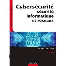 Cybersécurité - 5e éd. : Sécurité informatique et réseaux (InfoSup) (French Edition)