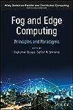 Fog and Edge Computing: Principles and Paradigms