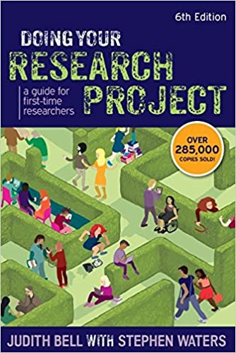 Doing Your Research Project: A Guide For First-Time
