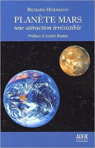 En ligne Planète Mars : Une attraction irrésistible pdf