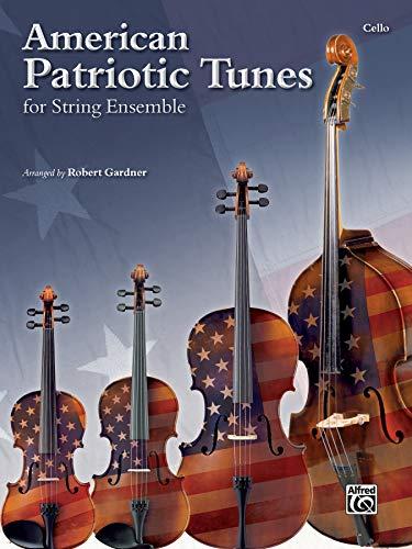 American Patriotic Tunes for String Ensemble: Cello ()