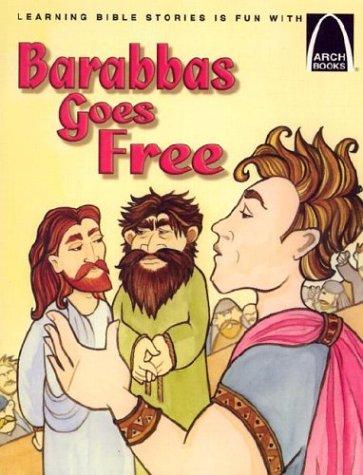 Download Barabbas Goes Free - Arch Books PDF