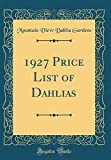 Amazon / Forgotten Books: Price List of Dahlias Classic Reprint (Mountain View Dahlia Gardens)