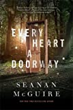 img - for Every Heart a Doorway (Wayward Children) book / textbook / text book