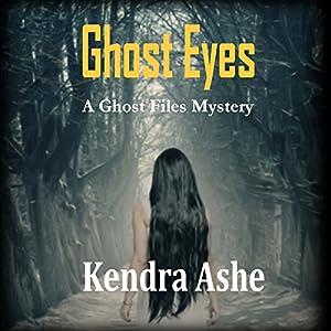 Ghost Eyes Audiobook