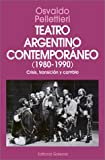 Teatro Argentino Contemporaneo (Spanish Edition)