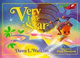 Very Like a Star, Dawn L. Watkins, 0890845336