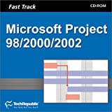 Fast Track/Microsoft Project 98/2000/2002, TechRepublic, 193149097X