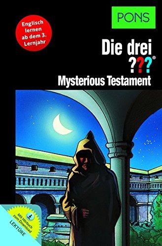 PONS Die drei ??? - Mysterious Testament: Englisch lernen mit Justus, Peter und Bob. Mit MP3-Hörbuch. (PONS Die drei ??? Fragezeichen mit Audio)