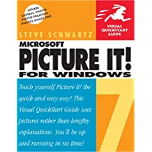 Microsoft Picture It! 7 for Windows: Visual QuickStart Guide