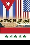 A Roar in the East, Steven Lusk, 159526552X