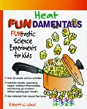 Heat Fundamentals, Robert W. Wood, 079104842X