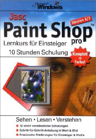 Jasc Paint Shop pro 6/7 - Lernkurs für Einsteiger.10 Stunden Schulung Taschenbuch – März 2001 Marco Kratzenberg media Verlagsgesellschaft mbH 3930722135 Lexika