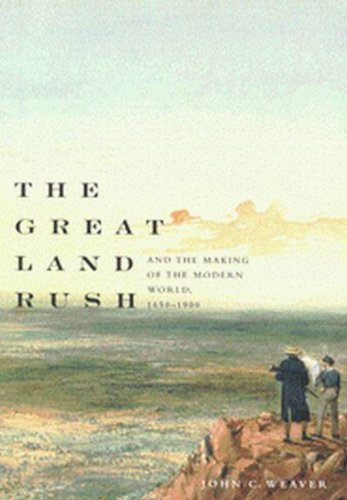 077353153X - John Weaver: The Great Land Rush and the Making of the Modern World, 1650-1900 - كتاب