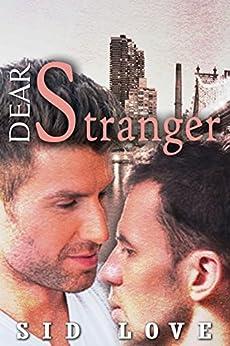 Dear Stranger by [Love, Sid]