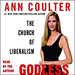 Godless: The Church of Liberalism | Ann Coulter