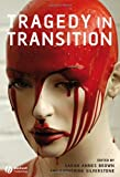 Tragedy in Transition, , 1405135468