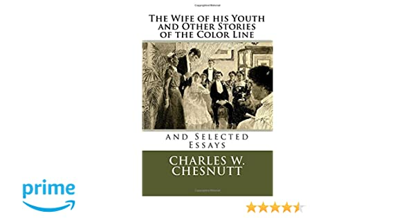 chesnutt the wife of his youth summary