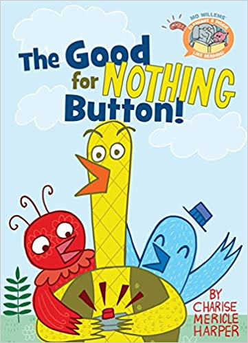 The Good For Nothing Button Charise Mericle Harper 64 Pages