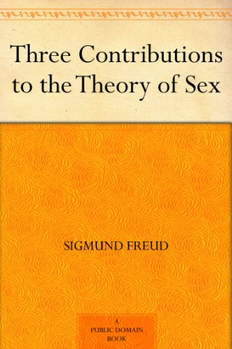 Three Contributions to the Theory of Sex (English Edition)