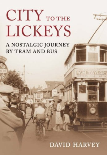 Birmingham By Bus: From the City to the Lickeys by David Harvey (8-Dec-2008) Paperback ebook