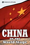 img - for China on the World Stage book / textbook / text book