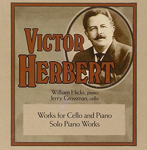 (Victor Herbert: Works for Cello and Piano/Solo Piano)