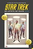 Star Trek 2018 Poster Calendar: 50 Artists. 50 Years.