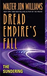 The Sundering: Dread Empire's Fall (Dread Empire's Fall Series)