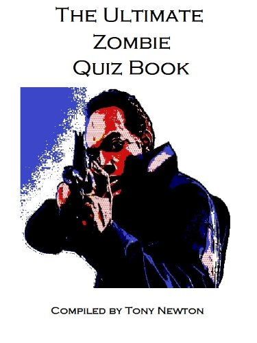 The Ultimate Zombie Quiz Book -