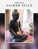 Creating Sacred Space: Simple Shui Workbook 03 (A Simple Shui Workbook Series)