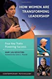 How Women Are Transforming Leadership, Mary Lou Décosterd, 1440804168
