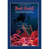 Red Gold. Extreme diving and the plunder of Red Coral in the Mediterranean.