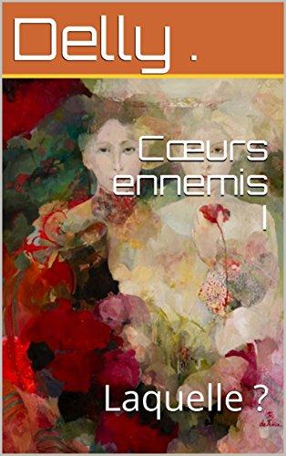 Cœurs ennemis I