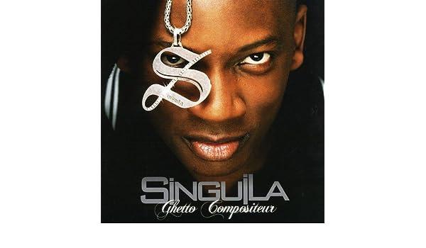SINGUILA GRATUIT ALBUM COMPOSITEUR TÉLÉCHARGER GHETTO