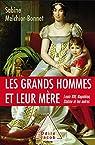 Les Grands Hommes et leur mère par Melchior-Bonnet