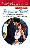 Untamed Italian, Blackmailed Innocent, Jacqueline Baird, 0373236751